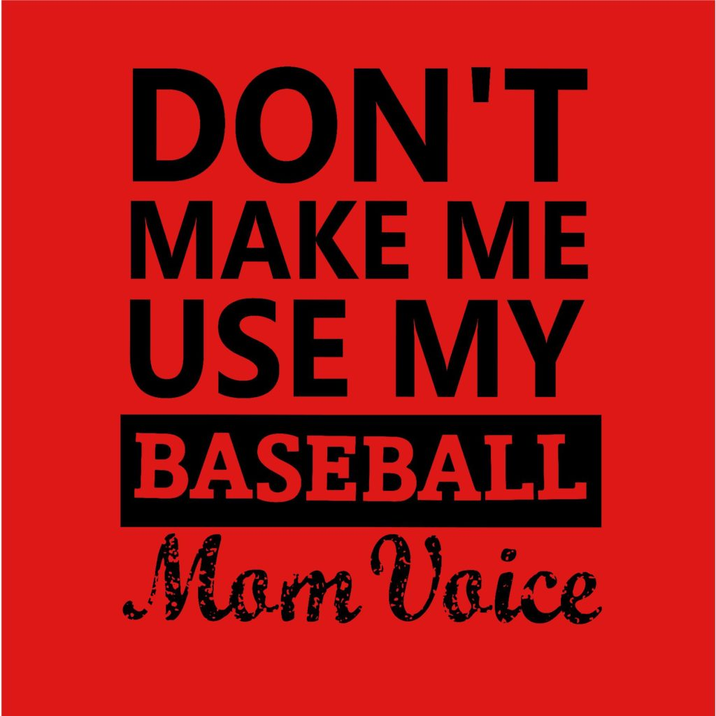 #BB22 - Baseball - Mom Voice